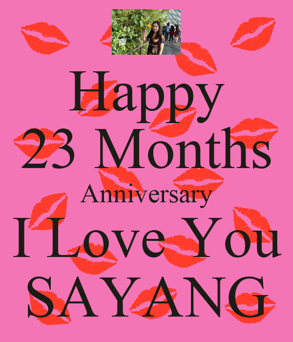 Happy months anniversary i love you sayang poster