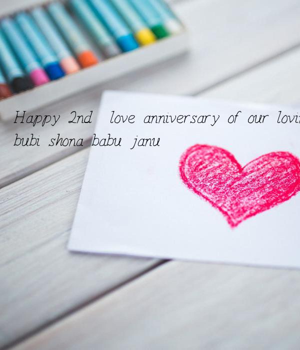 Happy 2nd  love anniversary of our loving life #my_bubu #bubi #shona #babu #janu
