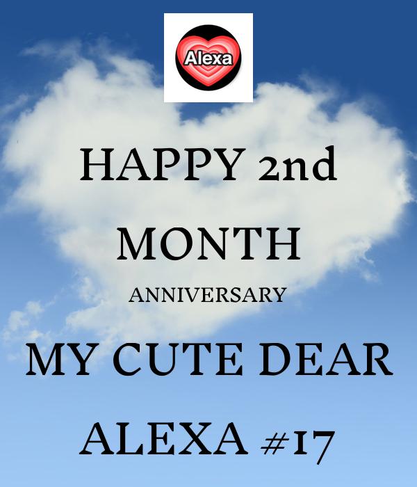 Happy nd month anniversary my cute dear alexa poster