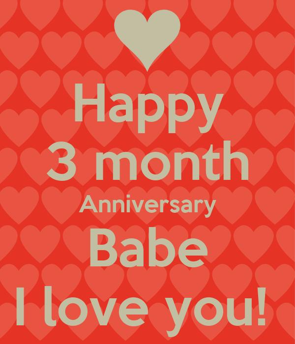 happy 3 months anniversary babe