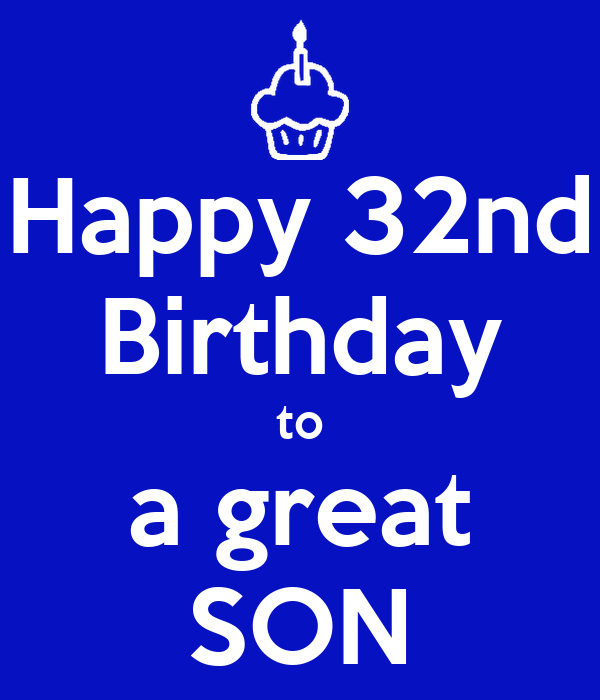 Happy 32nd Birthday To A Great SON Poster