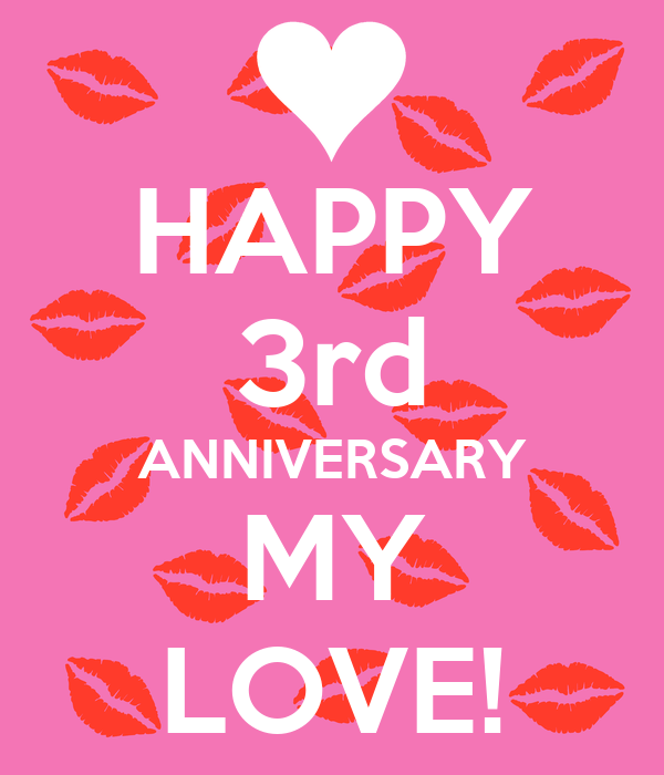 Happy 3rd Anniversary My Love Poster Melina Keep Calm