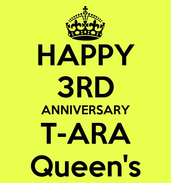 HAPPY 3RD ANNIVERSARY T-ARA Queen's