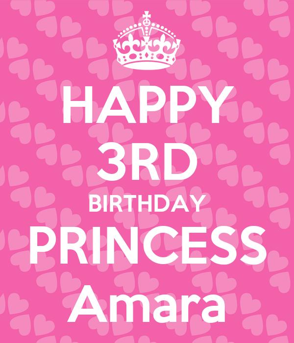 HAPPY 3RD BIRTHDAY PRINCESS Amara