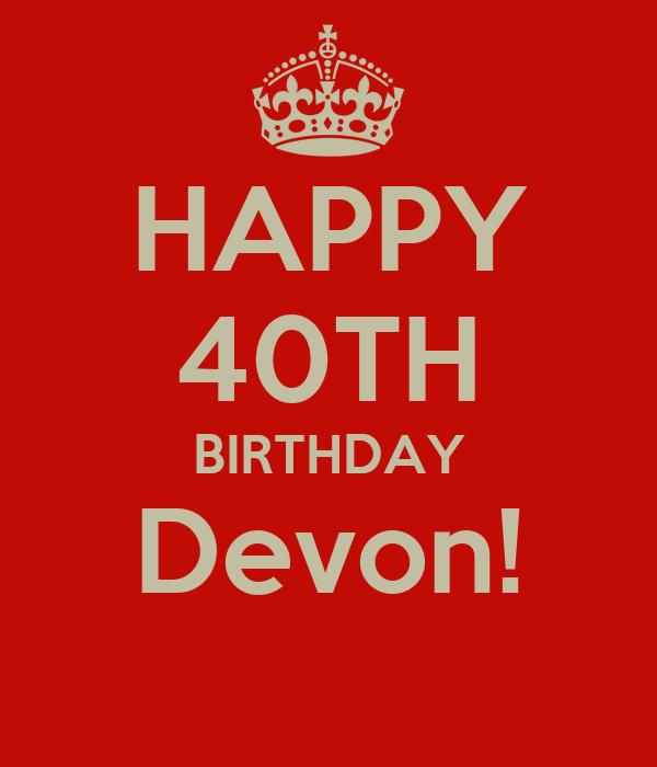 happy 40th birthday devon poster mindy keep calm o matic