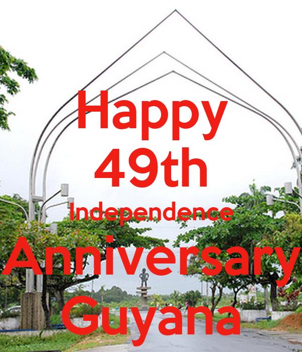 Happy 49th Independence Anniversary Guyana