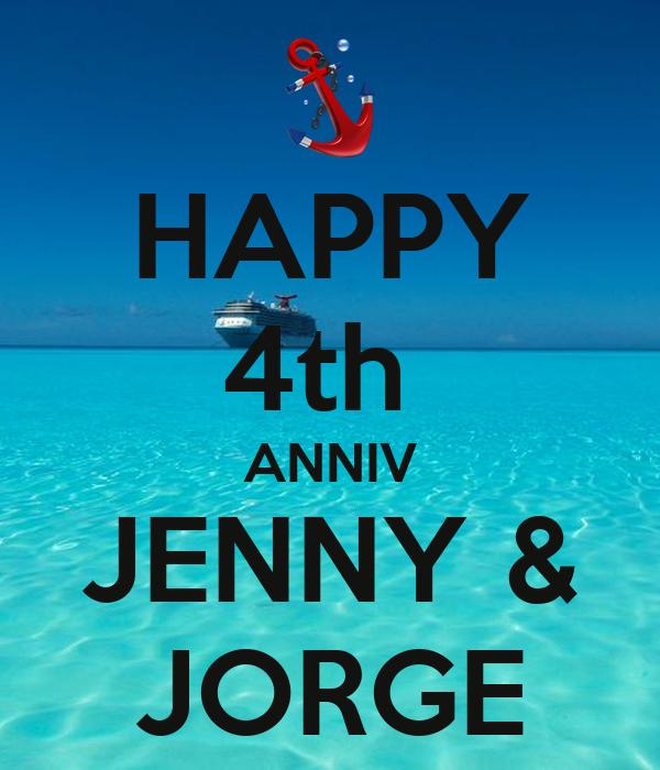 HAPPY 4th  ANNIV JENNY & JORGE