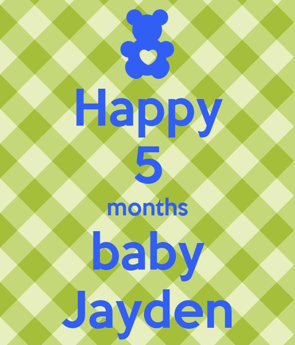 Happy 5 months baby Jayden