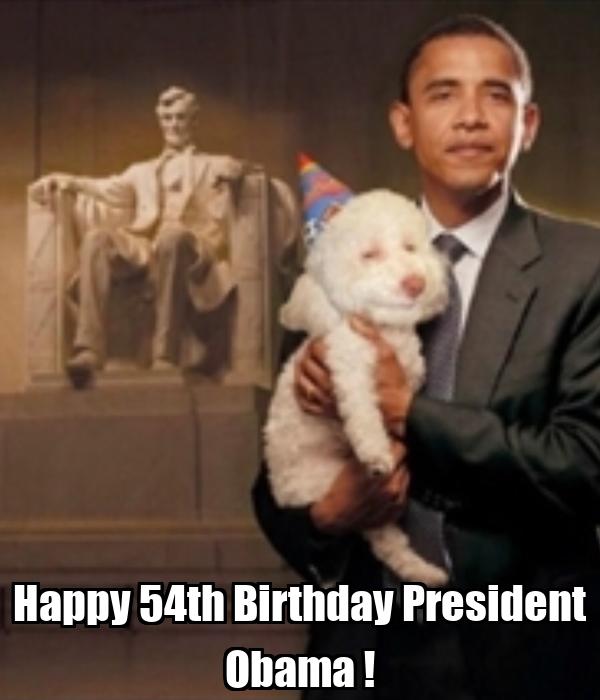 Happy 54th Birthday President Obama !