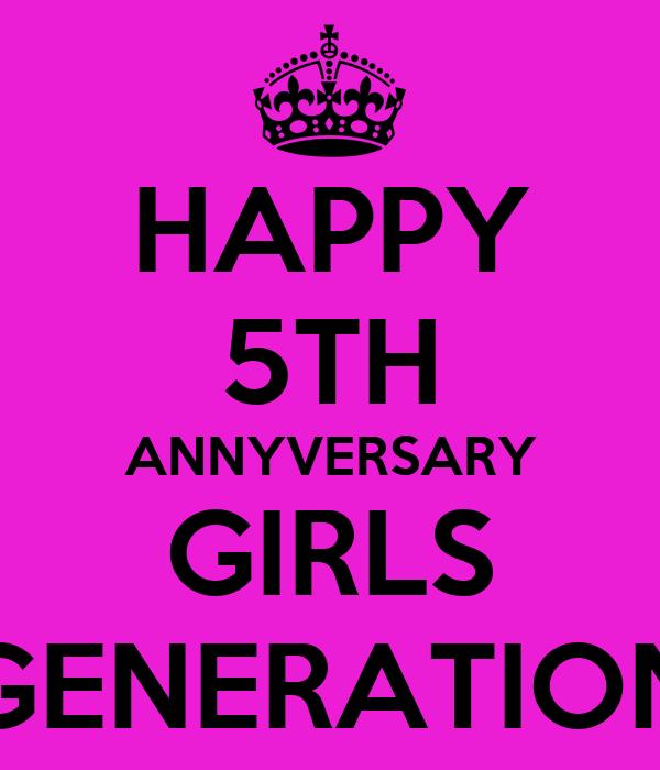 HAPPY 5TH ANNYVERSARY GIRLS GENERATION