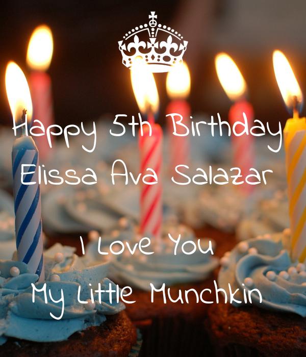 Happy 5th Birthday  Elissa Ava Salazar   I Love You  My Little Munchkin