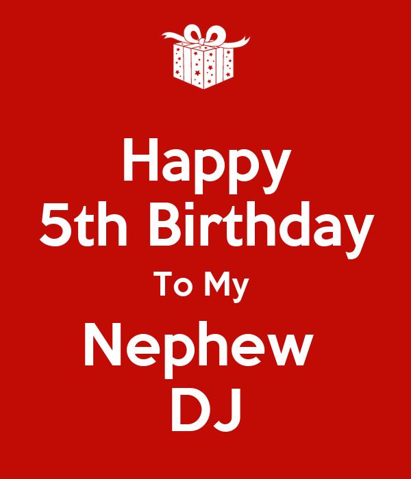 Happy 5th Birthday To My  Nephew  DJ