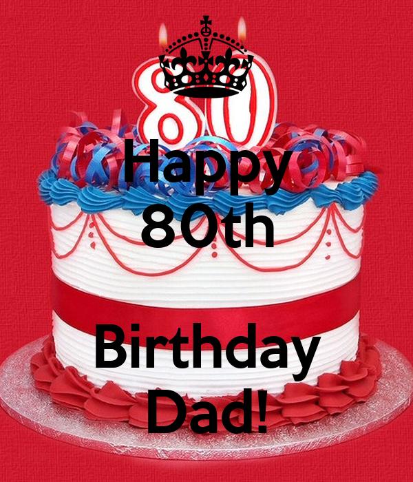 Happy 80th Birthday Dad! Poster