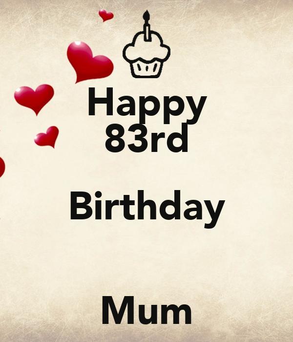 Happy 83rd Birthday  Mum