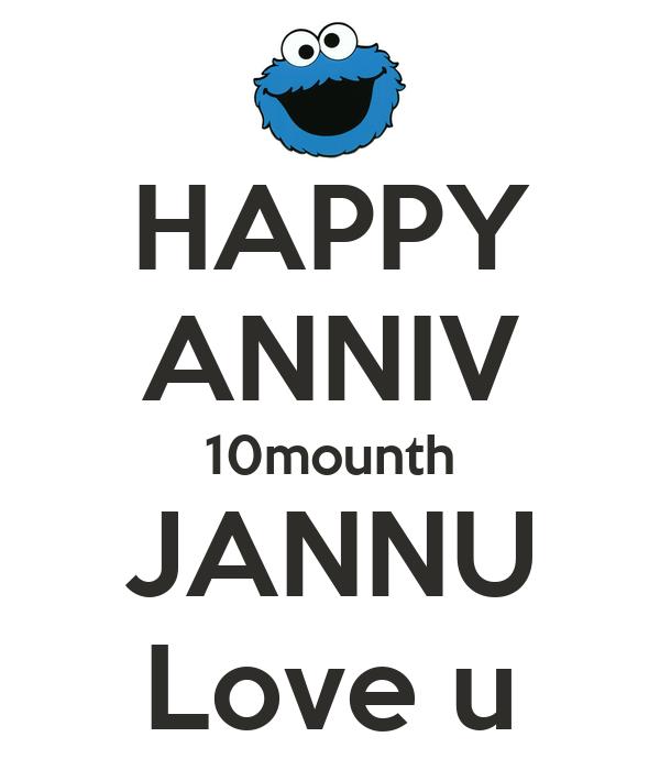HAPPY ANNIV 10mounth JANNU Love u