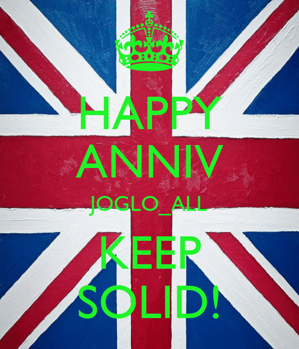 HAPPY ANNIV JOGLO_ALL KEEP SOLID!