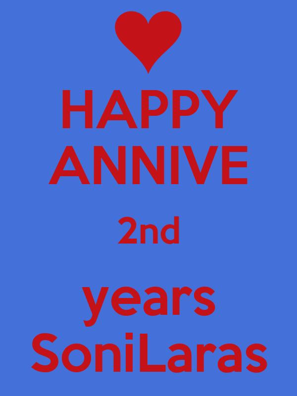 HAPPY ANNIVE 2nd years SoniLaras