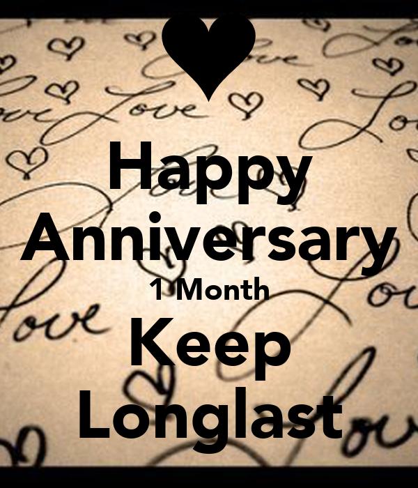 Happy Anniversary 1 Month Keep Longlast