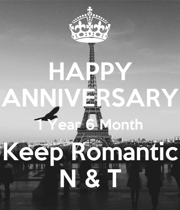 HAPPY ANNIVERSARY 1 Year 6 Month Keep Romantic N & T