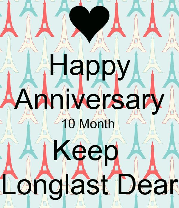 Happy anniversary 10 month keep longlast dear poster amanda happy anniversary 10 month keep longlast dear voltagebd Choice Image