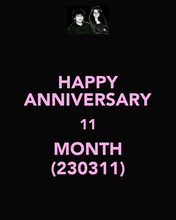 HAPPY ANNIVERSARY 11 MONTH (230311)