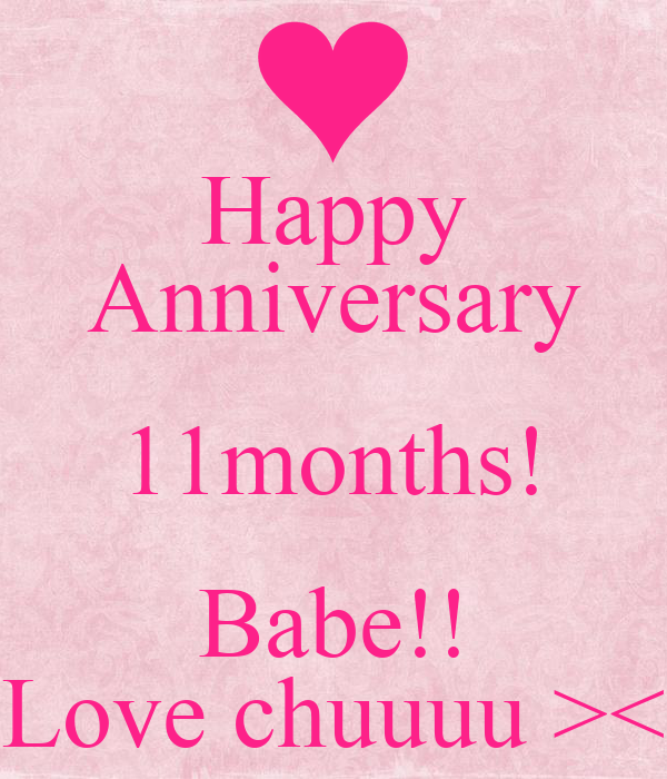 Happy Anniversary 11months! Babe!! Love chuuuu ><