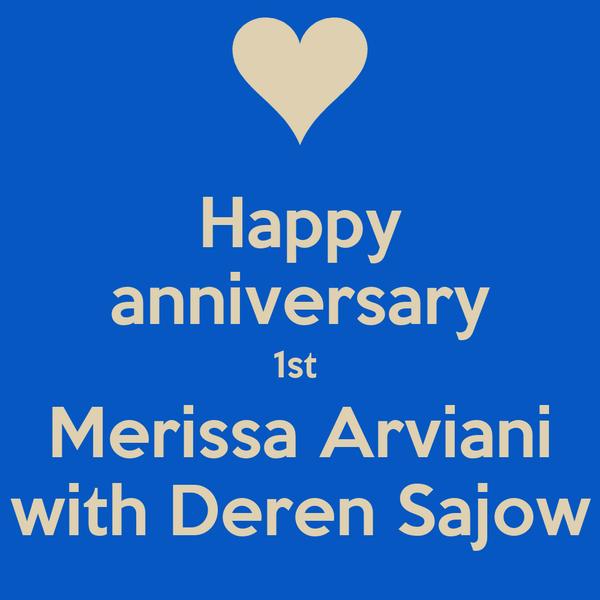 Happy anniversary 1st  Merissa Arviani with Deren Sajow