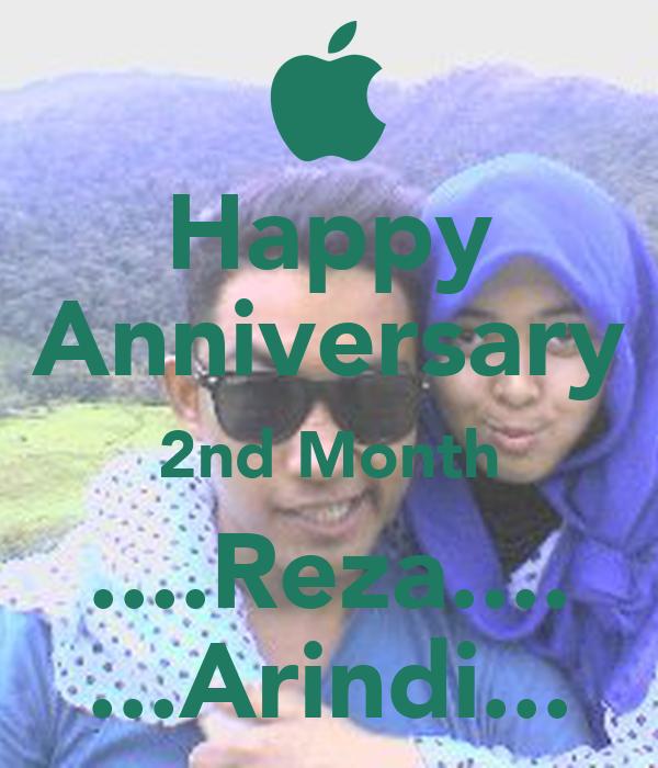 Happy Anniversary 2nd Month ....Reza.... ...Arindi