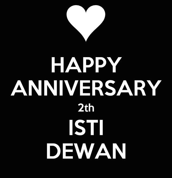 HAPPY ANNIVERSARY 2th ISTI DEWAN