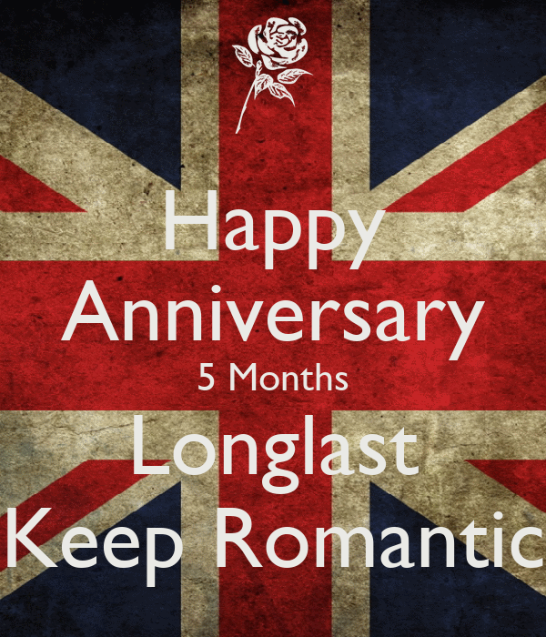 Happy Anniversary 5 Months Longlast Keep Romantic Poster