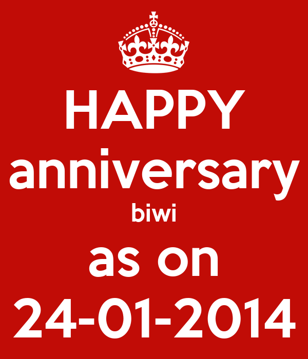 HAPPY anniversary biwi as on 24-01-2014