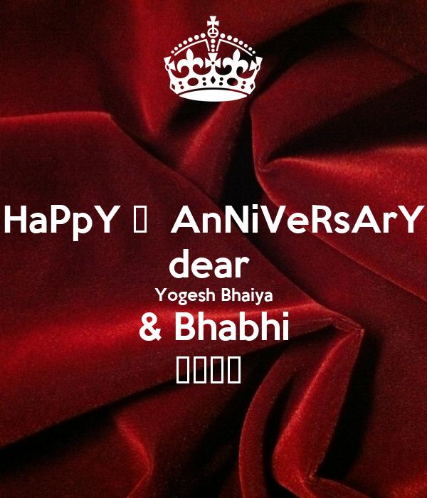 Happy anniversary dear yogesh bhaiya bhabhi