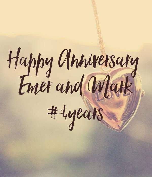 Happy Anniversary  Emer and Mark #4years