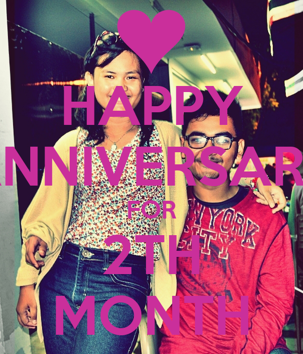 HAPPY ANNIVERSARY FOR 2TH MONTH
