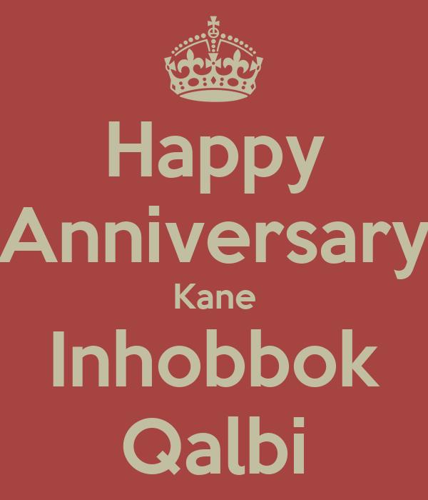 Happy Anniversary Kane Inhobbok Qalbi