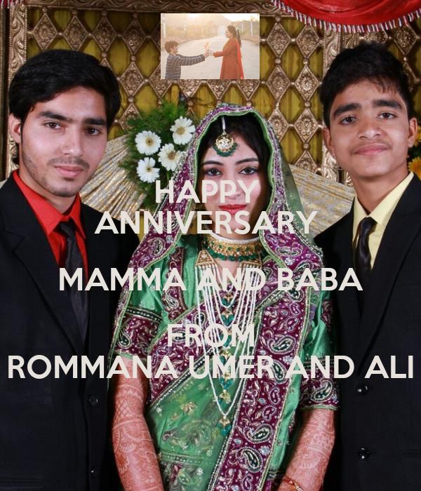 HAPPY  ANNIVERSARY  MAMMA AND BABA FROM ROMMANA UMER AND ALI