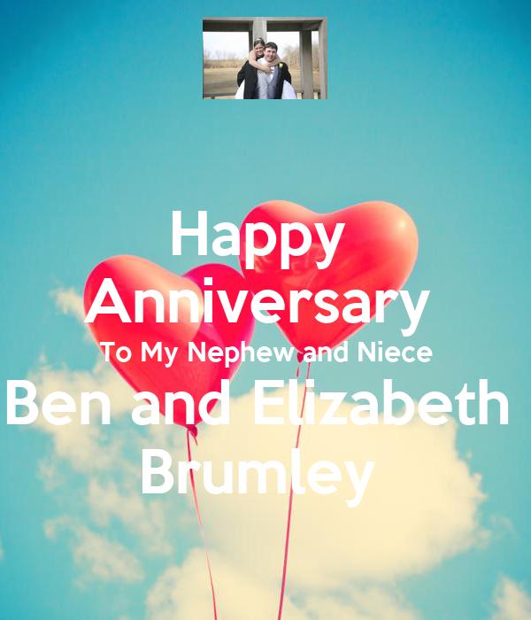 Happy  Anniversary  To My Nephew and Niece Ben and Elizabeth  Brumley