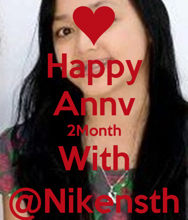 Happy Annv 2Month With @Nikensth
