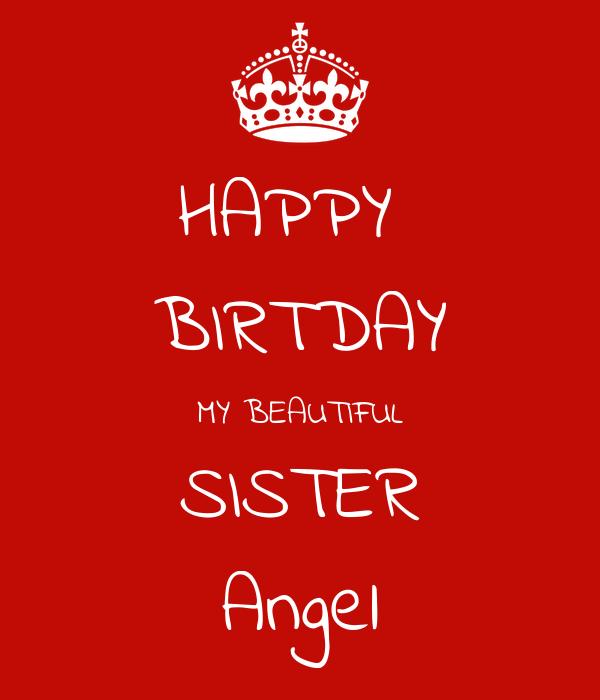 HAPPY  BIRTDAY MY BEAUTIFUL SISTER Angel
