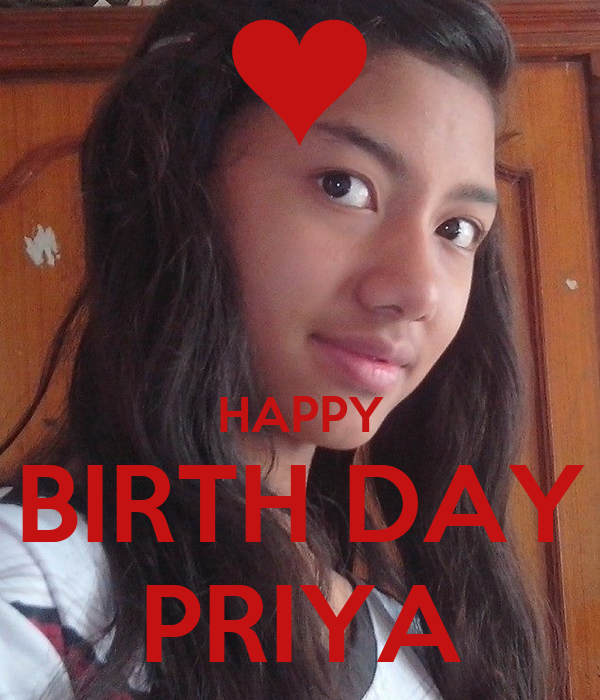 HAPPY BIRTH DAY PRIYA