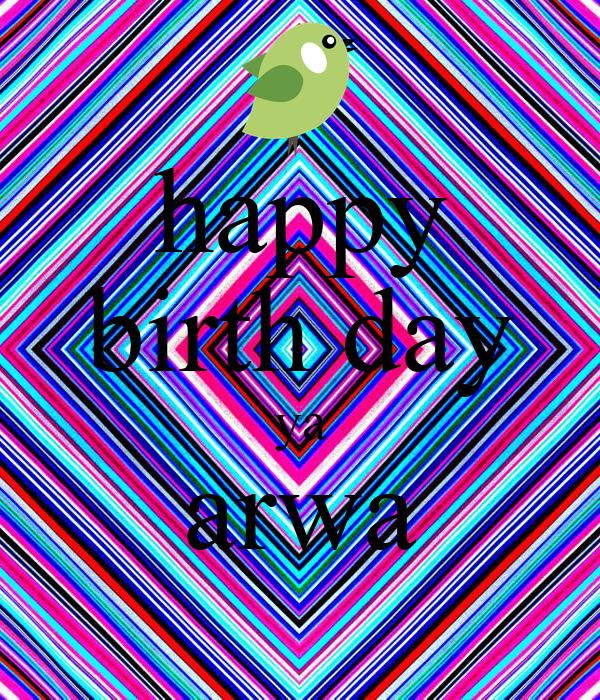 happy birth day ya arwa