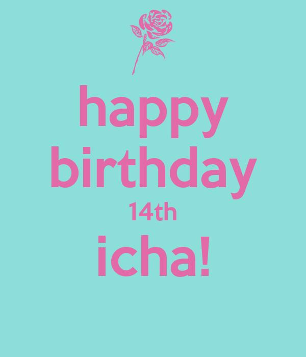 happy birthday 14th icha!