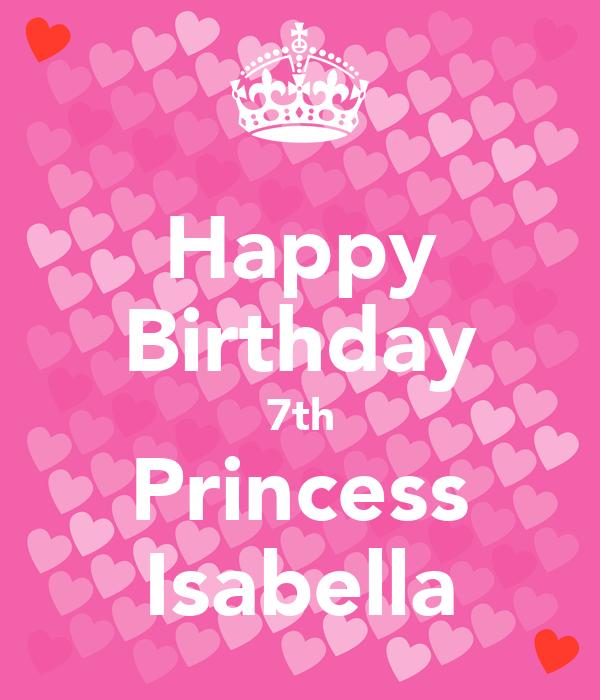 Happy Birthday 7th Princess Isabella