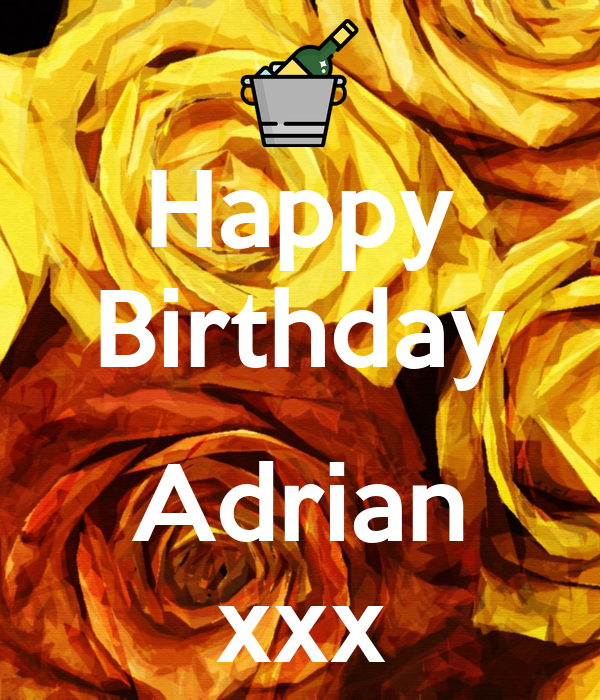 Happy Birthday  Adrian xxx