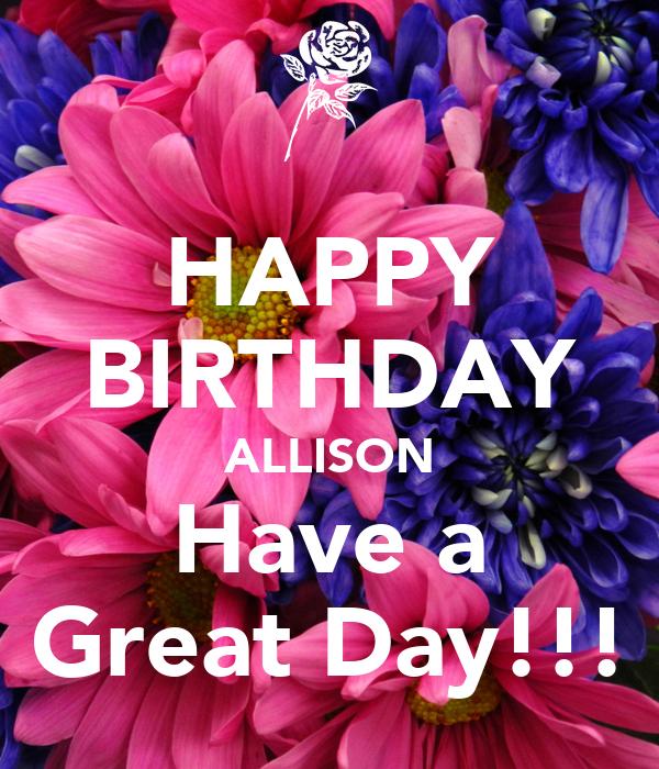 Happy Birthday Allison Images   Birthday Wishes