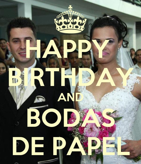HAPPY  BIRTHDAY AND BODAS DE PAPEL