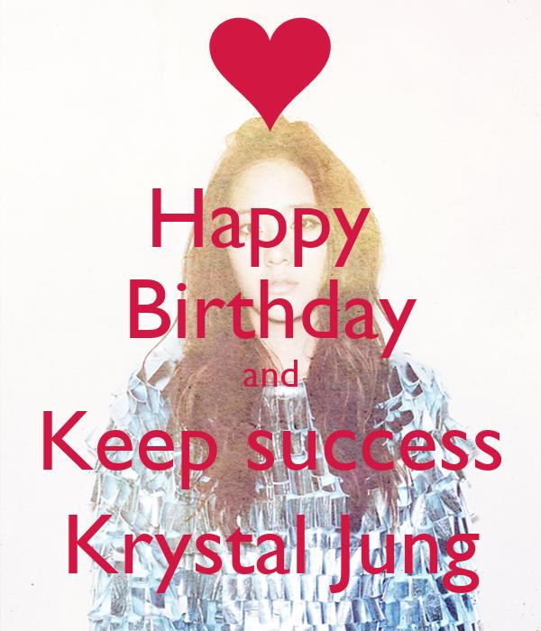 Happy  Birthday and Keep success Krystal Jung