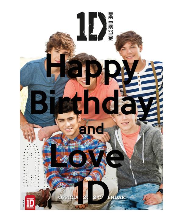 Happy Birthday and Love  1D