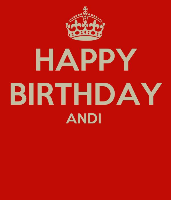 HAPPY BIRTHDAY ANDI