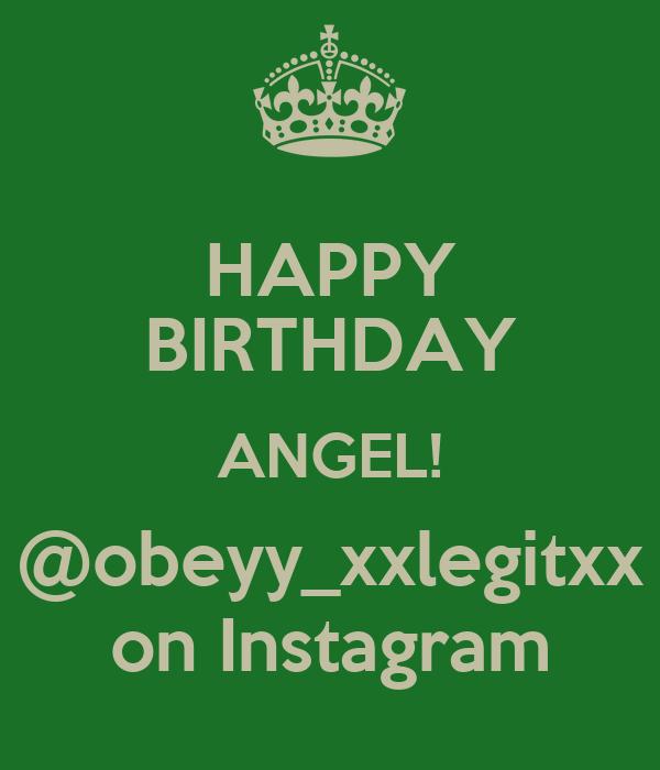 HAPPY BIRTHDAY ANGEL! @obeyy_xxlegitxx on Instagram